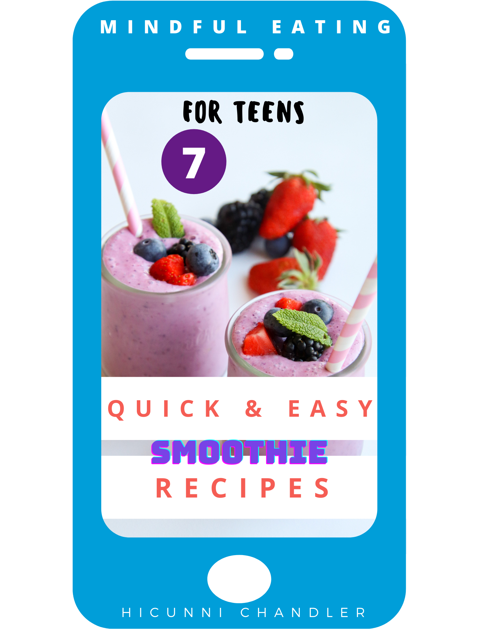 Pre-order Mindful Eating For Teens 7 Quick and Easy Smoothie Recipes_Smoothies
